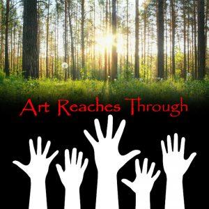 "Hand reaching up to ""Art Reaches Through"""